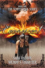 Evanescent (The Sempiternal Series Book 1) Kindle Edition