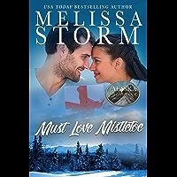 Must Love Mistletoe (The Alaska Sunrise Romances Book 3)