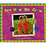 READING 2007 LITTLE BIG BOOK GRADE K.08: SEE HOW WE GROW