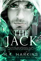 The Jack (The Immortal Series Book 2) Kindle Edition