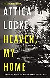 Heaven, My Home: Book 2 (Highway 59)