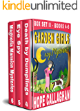 Garden Girls Cozy Mysteries Series: Box Set II (Books 4-6)