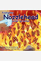 Firefighter Nozzlehead Letter by Letter Kindle Edition