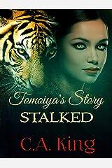 Stalked (Tomoiya's Story Book 3) Kindle Edition