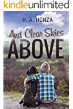 And Clear Skies Above :A Touching Coming of Age Novel (A Family Life Drama  Based on a True Story) (English Edition)