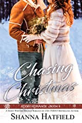 Chasing Christmas: (Sweet Holiday Western Romance) (Rodeo Romance Book 5) Kindle Edition