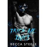 Trick Me Twice: An Enemies to Lovers High School Bully Romance