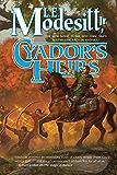 Cyador's Heirs (Saga of Recluce Book 17)