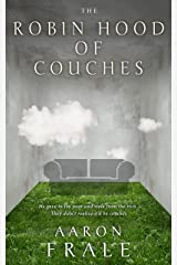 The Robin Hood of Couches Kindle Edition