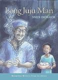Long Juju Man (Macmillan Writer's Prize for Africa)