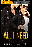 All I Need: Volume 1