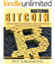 BITCOIN: Mastering Bitcoin and Cryptocurrency Technologies - Mining, Investing and Trading in the Internet of Money (Blockchain, Wallet, Business)
