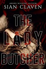 The Lady Butcher (The Butcher Books Book 4) Kindle Edition
