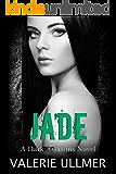Jade (A Dark Assassins Novel Book Four)