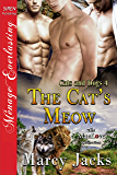 The Cat's Meow [Cats and Dogs 4] (Siren Publishing Menage Everlasting ManLove)