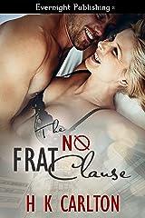 The NØ Frat Clause Kindle Edition