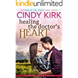 Healing the Doctor's Heart: A wonderfully uplifting feel good romance (Jackson Hole Book 4)