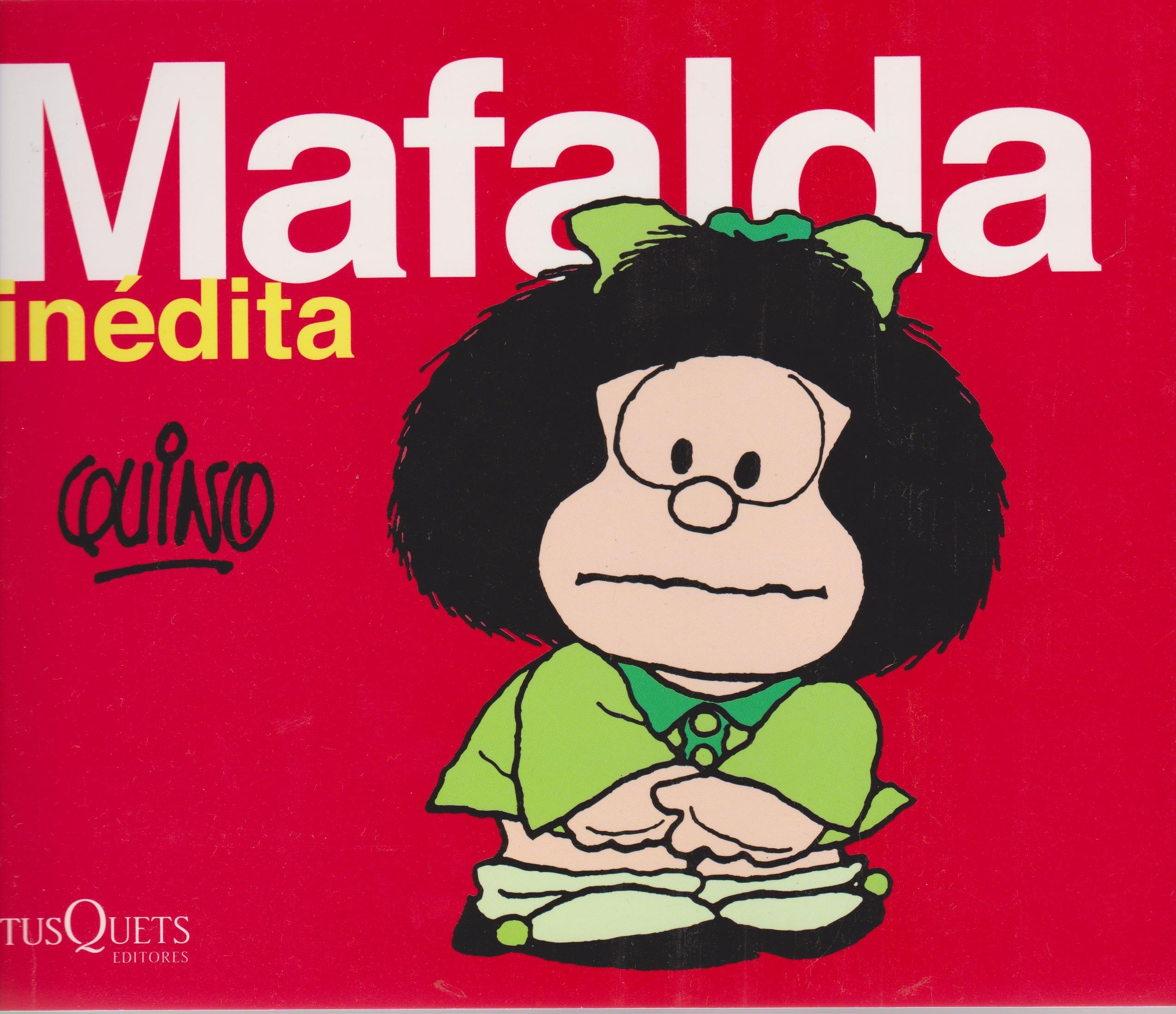 Mafalda inedita (Spanish Edition): Quino: 9786074210071: Amazon.com: Books