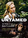 Untamed: The Wild Life of Jane Goodall (Biography)