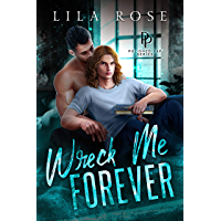 Wreck Me Forever (Polished P & P Book 1) (English Edition)