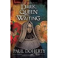 Dark Queen Waiting (A Margaret Beaufort Mystery)