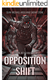 Opposition Shift: Beautiful Resistance Book 2