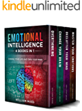 Emotional Intelligence: Change Your Life And Own Your Mind - 4 Books In 1 - Overthinking, Change Your Brain, Declutter Your Mind, Master Your Emotions