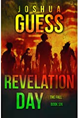 Revelation Day (The Fall Book 6) Kindle Edition