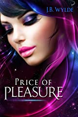 Price of Pleasure: A story of the Saurellian Federation Kindle Edition