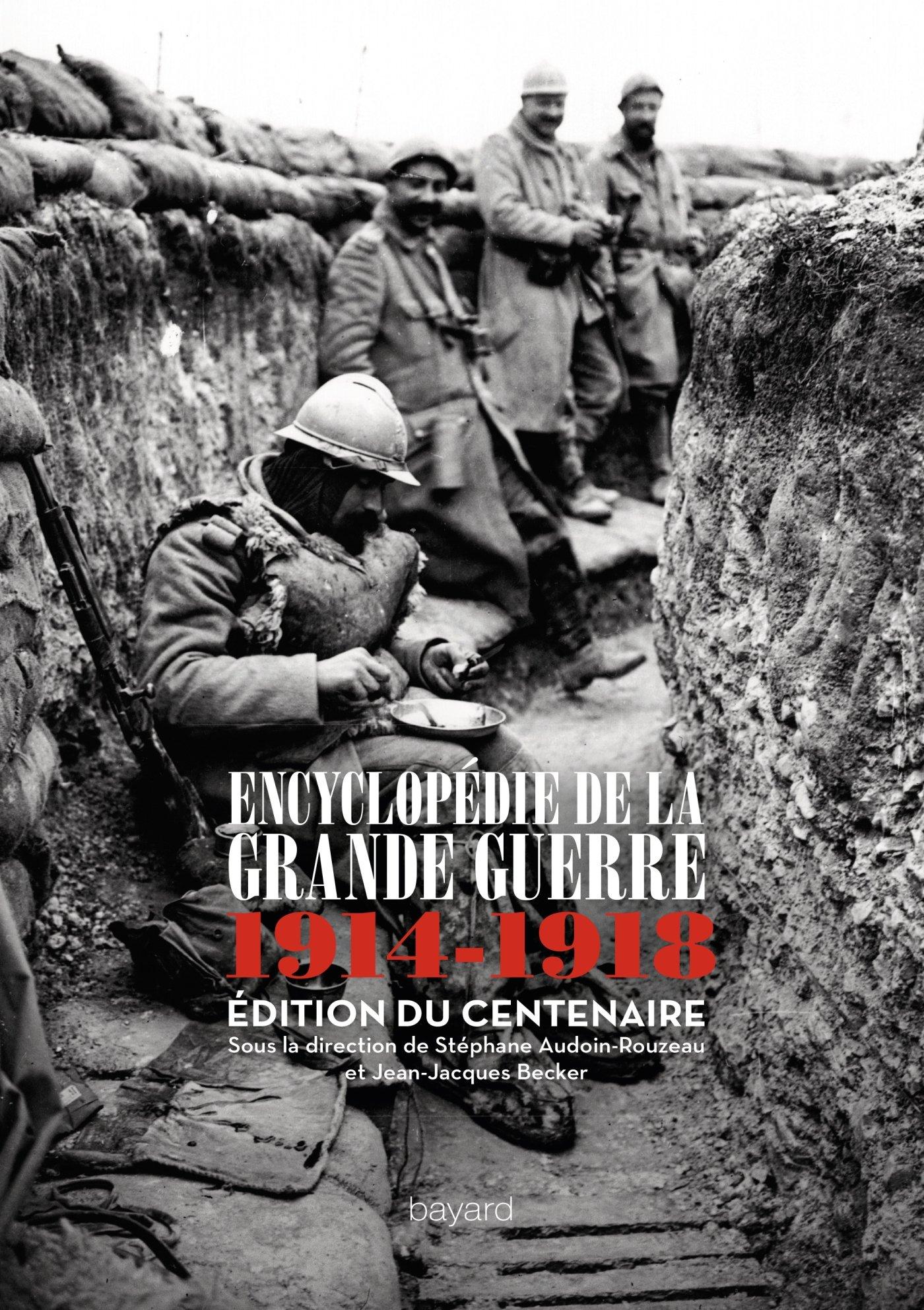 Amazon.fr - ENCYCLOPÉDIE DE LA GRANDE GUERRE : 1914 -1918 - Collectif -  Livres
