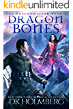 Dragon Bones (The Dragonwalker Book 1)