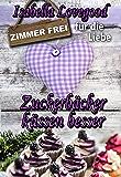 Zuckerbäcker küssen besser: Liebesroman (Zimmer frei für die Liebe 5)