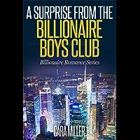 A Surprise from the Billionaire Boys Club (Billionaire Romance Series Book 16)