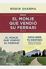 Pack: El monje que vendió su Ferrari: Incluye El monje que vendió su Ferrari y Descubre tu destino con el monje que vendió su Ferrari (Spanish Edition) Kindle Edition