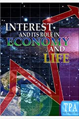 Interest and Its Role in Economy and Life Kindle Edition
