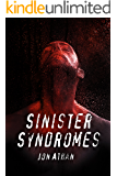 Sinister Syndromes