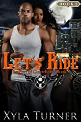 Let's Ride (Legion of Guardians Book 2) Kindle Edition