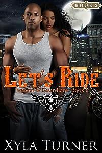 Let's Ride (Legion of Guardians Book 2)