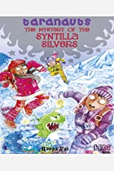 The Mystery of the Syntilla Silvers (Taranauts Book 5) Kindle Edition