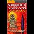 Sarranieri Schiantadiavoli - Volume secondo: la lancia sacra