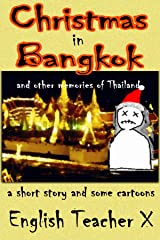 Christmas in Bangkok (English Teacher X)