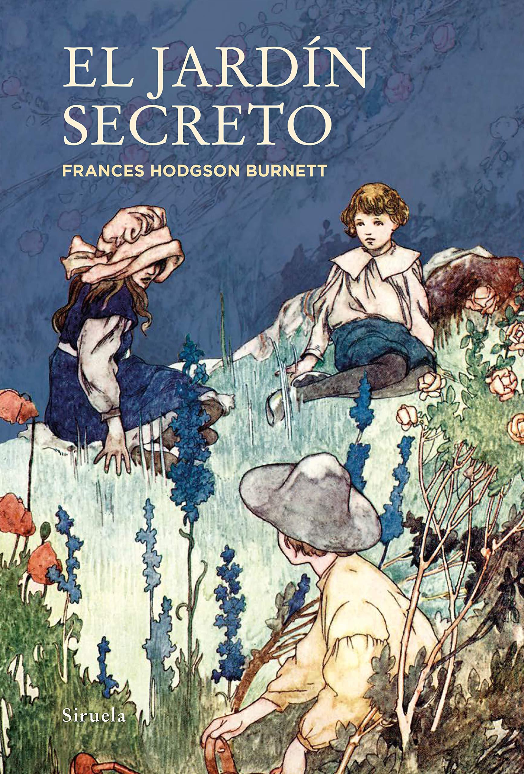 El jardín secreto: 305 (Las Tres Edades): Amazon.es: Hodgson Burnett, Frances, del Río Sukan, Isabel: Libros