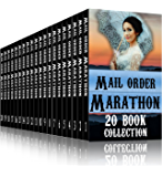 Mail Order Bride Marathon ~ 20 Book Collection: Clean Western Historical Romance