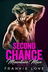 Second Chance Mountain Man