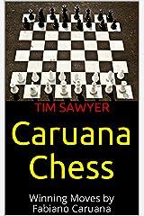 Caruana Chess: Winning Moves by Fabiano Caruana Kindle Edition