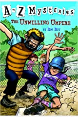 A to Z Mysteries: The Unwilling Umpire Kindle Edition