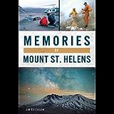 Memories of Mount St. Helens