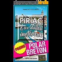 Piriac et son caillou mystérieux: Promotion spéciale : La quinzaine du polar breton ! (Enquêtes & Suspense)