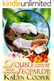 Double Jeopardy: August Indulgence (An Indulgences Novella Book 9)
