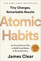 Atomic Habits: An Easy & Proven Way to Build Good Habits & Break Bad Ones Kindle Edition